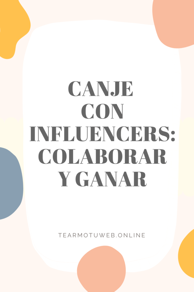 canje con influencers